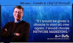 Go to http://www.williamotoole.com for free mlm training. Bill Gates