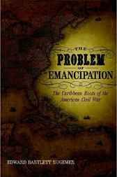 Pin this  The Problem of Emancipation - http://www.buypdfbooks.com/shop/history/the-problem-of-emancipation/ #History, #LSUPress, #RugemerEdwardBartlett