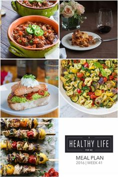 Weekly Meal Plan with healthy recipes    that the whole family will love - A Healthy Life For Me: