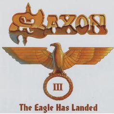 Saxon – The Eagle Has Landed III