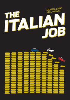 The Italian Job by Nick Steer The Italian Job, Minimal Movie Posters, Alternative Movie Posters, Great Films, Minimalist Poster, All Over The World, Movies And Tv Shows, Cinema, Feelings