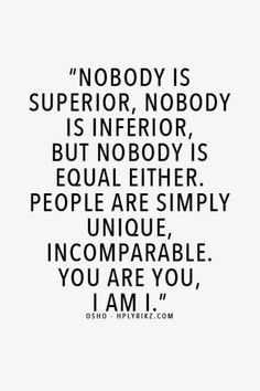 <b>You are you, and there's nobody quite like you! </b>