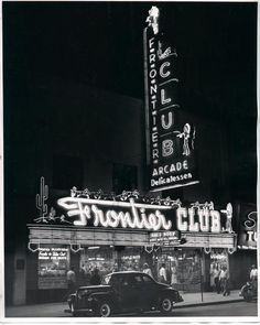 1935 - Frontier Club opens at 117 East Fremont Street, downtown Las Vegas.