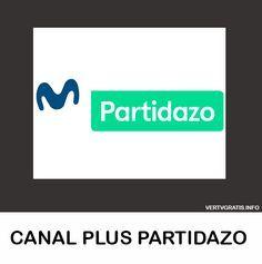 Ver Hd Canal Plus Partidazo En Vivo Por Internet Vercanalesonline Movistar Futbol Deportes Partido De Futbol