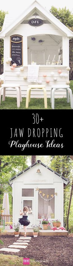 30+ Jaw Dropping Playhouse Ideas that you Would Want to Live in: #gardenplayhouse