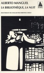 la bibliothèque, la nuit - Alberto Manguel