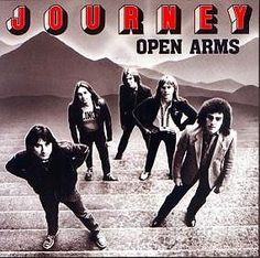I love Journey.  Open Arms will ALWAYS be my favorite song. :)