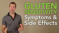Gluten Sensitivity Symptoms and Side Effects A protein, called gluten, can get into your gut and cause intestinal inflammation, resulting in autoimmune diseases and other problems. Find out how to determine if you have a gluten sensitivity!