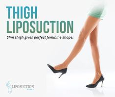 Sometime you are facing problem to wear favorite outfit because your thigh accumulate fats. To solve this problem doctors came up with and you will get the desire curvy shape of your thigh. Thigh Liposuction, Slim Thighs, Doctors, Surgery, Curvy, Korea, Shape, Outfit, Thin Thighs