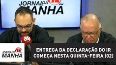 Entrega da declaração do IR começa nesta quinta-feira (02) | Jornal da M...
