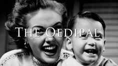 The Oedipal Child
