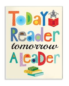 Today a Reader Tomorrow a Leader Wall Plaque