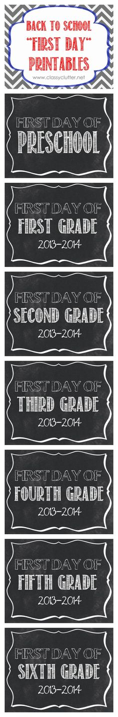 First Day of School FREE printables Grade} - Classy Clutter First Day of School Printables: Preschool, Pre-K, and I like that it has the school year on them so you know what year you took the photo! Such a fun idea! 1st Day Of School, Beginning Of The School Year, School Daze, School Fun, Pre School, Back To School, Starting School, School Stuff, School Ideas