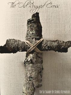 """Old Mossy Bark to """"The Old Rugged Cross"""""""