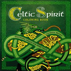 Celtic Spirit Coloring Book Knotwork Designs For Inner Peace Multicolor
