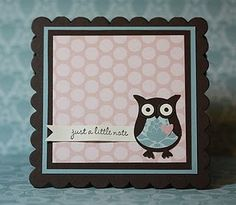 Cute Stampin' Up Owl Card, with scalloped square as base Owl Punch, Punch Art, Owl Card, Friendship Cards, Cute Owl, Stampin Up Cards, Paper Crafts, Card Crafts, Fun Activities