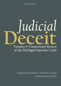 Tyranny and 'dark money' in the Michigan Supreme Court? Former justice writes a book - ABA Journal