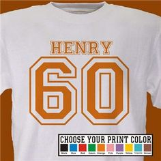 Personalized 60th Birthday T-Shirt | How cute would this be for the kids?
