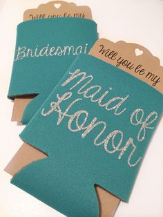 Bridesmaid Proposal Koozie Teal   Will you be my Maid of Honor Bridesmaid   Bridal Party by ShopPrettyinRose on Etsy https://www.etsy.com/listing/237112633/bridesmaid-proposal-koozie-teal-will-you