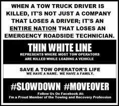 please slow down and move over for tow truck 's Truck Driver Wife, Truck Drivers, Towing Company, Towing And Recovery, Truck Quotes, Recovery Quotes, Tractors, Trucks, Prince Charming
