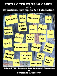 Ignite Middle and High School students' passion for poetry with POETRY TERMS TASK CARDS.This 43-page product includes 84 Definitions: Types of Poetry, Poetic Devices, Rhythm, Rhyme, and Figurative Language, 2-4 Examples for each term, 51 Activities,15 Teaching Suggestions with more activities, and Teacher Notes. Based on Common Core Standards and Bloom's Taxonomy. $
