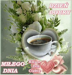 Good Morning, Tea Cups, Coffee, Polish, Buen Dia, Kaffee, Bonjour, Cup Of Coffee, Good Morning Wishes