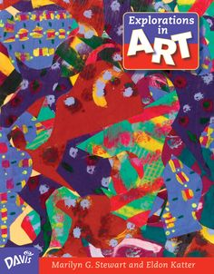 Davis publications davisarted on pinterest elementary art education curriculum grade six explorations in art artcurriculum arted fandeluxe Images