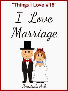 Sandra's Ark: I Love Marriage - Things I Love #18