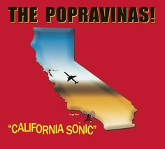 THE POPRAVINAS - California Sonic (2017) http://www.woodyjagger.com/2017/12/mejores-discos-mundiales-2017-del-21-al-50.html