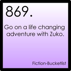 This is funny because once Zuko joined the Gang, everyone in the group went on a life changing adventure with Zuko! <3 Really funny