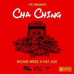 Richie Wess ft. Fat Joe – Cha Ching