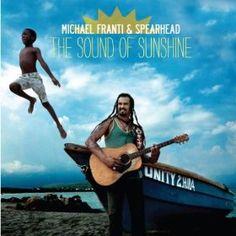 The Sound of Sunshine / Michael Franti