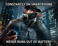 The most unrealistic thing about Watch Dogs, but what if he has a wireless charger that charges it since it is connected to its source?