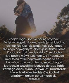 TeMysli.pl - Inspirujące myśli, cytaty, demotywatory, teksty, ekartki, sentencje Son Luna, New Me, Motto, Couple Goals, Love Quotes, Sad, Qoutes, Thoughts, Words