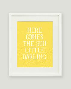 Here Comes the Sun Little Darling Print by alexazdesign on Etsy