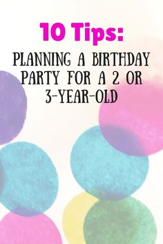 The most important thing you can do is relax.  But if that is just not happening, these tips can help. http://www.mymoxietude.com/10-tips-to-plan-a-birthday-party-for-a-2-or-3-year-old/?utm_campaign=coschedule&utm_source=pinterest&utm_medium=Heather%20%7C%20My%20Moxietude&utm_content=10%20Tips%20to%20Plan%20a%20Birthday%20Party%20for%20a%202%20or%203-year-old