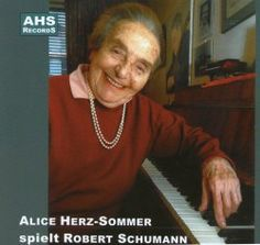 Alice Herz-Sommer was a Prague-born Jewish pianist, music teacher, who survived Holocaust by playing in more than 100 concerts along with other musicians, for prisoners and guards. She was playing the piano almost until her death - in her 110 year. Her passion for music made her survive. I admire her spirit, sense of humour, her forgiveness, and her attitude in life. Check the award winning documentary about her - The Lady in number 6