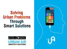 UrbanAir app is a window to your city and its resources. #smartcities