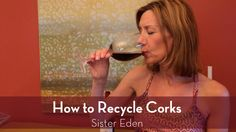 We recycle our wine bottles, so why not our corks? Lori shares just how easy it is!