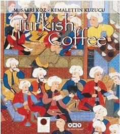 A history of Turkish coffee