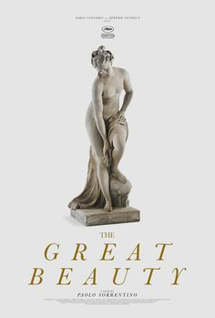 """midmarauder: """"Paolo Sorrentino's """"The Great Beauty"""" Poster by MM """""""
