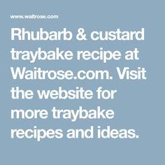 Rhubarb & custard traybake recipe at Waitrose.com. Visit the website for more traybake recipes and ideas.