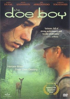 The Doe Boy movie starring James Duval and Kevin Anderson, written and directed by Randy Redroad