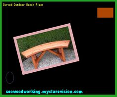 Curved Outdoor Bench Plans 091105 - Woodworking Plans and Projects!
