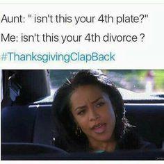 thanksgiving clap back - Google Search