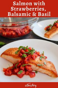 Salmon with Strawberries, Balsamic and Basil - A quick, delicious, and seasonal salmon entree featuring crispy seared salmon, flavorful no-cook strawberry balsamic sauce, and fresh basil garnish. A perfect Valentine's Day dinner!