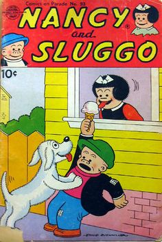 -nancy and sluggo  Wish they would bring this comic strip back.