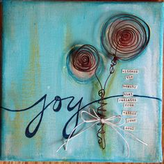 joy by Donna Downey. I like the paint behind the wire; makes the wire an outline for the flowers