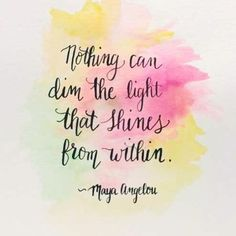 Nothing Can Dim the Light - 7 Uplifting Quotes by Maya Angelou for Women. This is one of my favorite quotes by Maya Angelou because it speaks so much of the person that we really are deep inside; not the type of person that people judge based on what they The Words, Great Quotes, Quotes To Live By, Me Quotes, Maya Angelou Inspirational Quotes, Change Quotes, Attitude Quotes, Daily Quotes, Fierce Quotes
