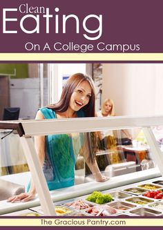 Clean Eating on a College Campus (Cafeteria) #cleaneating